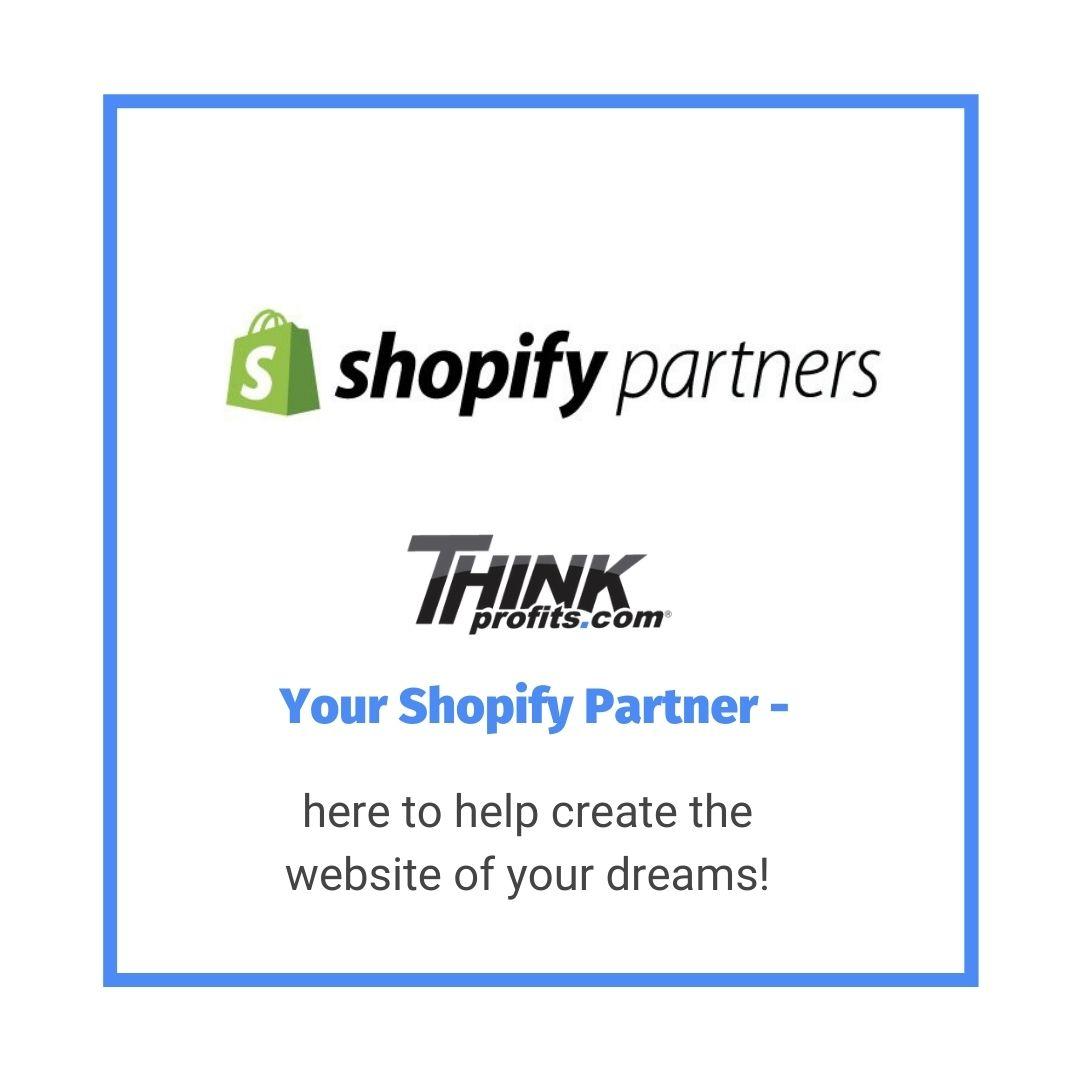 shopify partners - choose thinkprofits